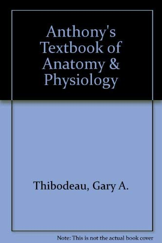 9780815188612: Anthony's Textbook of Anatomy & Physiology