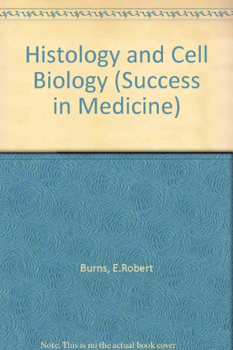9780815189282: Histology and Cell Biology (Success in Medicine)
