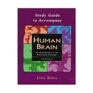 9780815189930: A Study Guide to accompany The Human Brain: An Introduction to Its Functional Anatomy