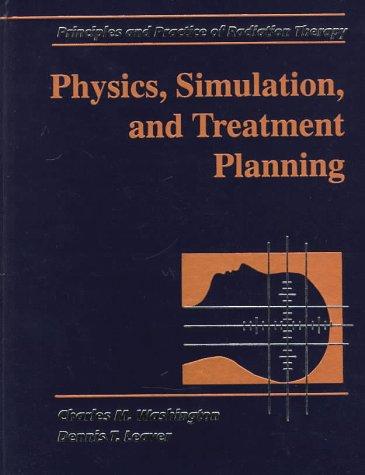 9780815191360: Physics, Simulation, and Treatment Planning