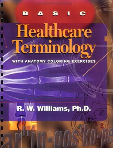 9780815191445: Basic Healthcare Terminology: With Anatomy Coloring Exercises, 1e