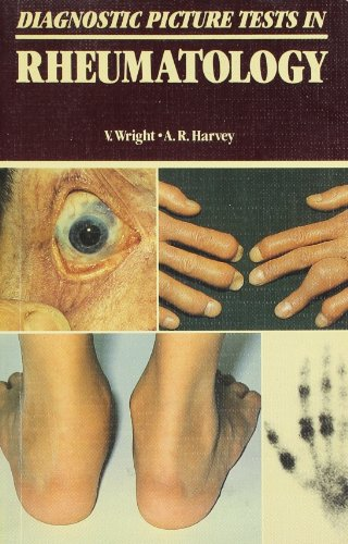 Diagnostic Picture Tests in Rheumatology: Verna Wright; Andrew
