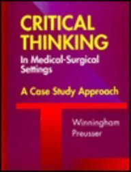 9780815194194: Critical Thinking in Medical-Surgical Settings: A Case Study Approach