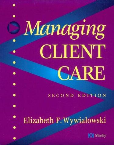 9780815194996: Managing Client Care