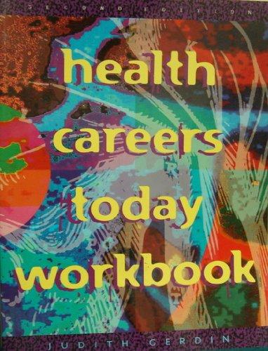 Health Careers Today: Judith A. Gerdin