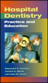 9780815198550: Hospital Dentistry: Practice and Education