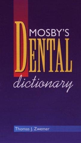 9780815198888: Mosby's Dental Dictionary