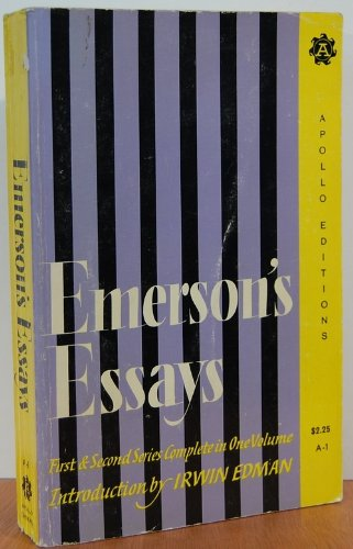 Emerson's Essays: First & Second Series Complete: Ralph Waldo Emerson
