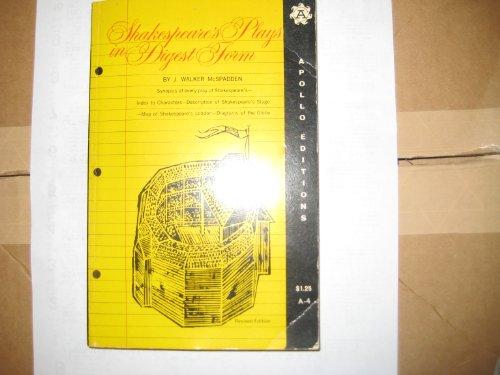 Shakespeare's Plays in Digest Form: McSpadden, J. Walker