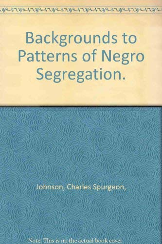 9780815202424: Backgrounds to Patterns of Negro Segregation.