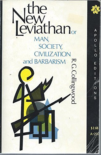 9780815202974: The New Leviathan: Or, Man, Society, Civilization, and Barbarism.