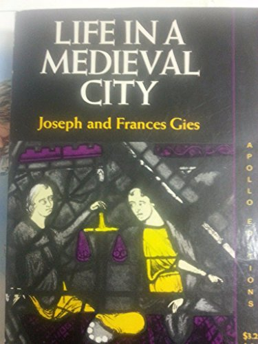 9780815203452: Life in a Medieval City Edition: Reprint