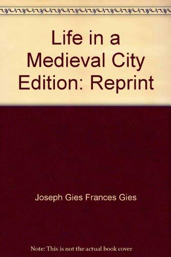 9780815203452: Life In a Medieval City