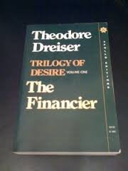 9780815203605: The Financier (Trilogy of Desire, Vol. 1)