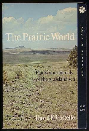 9780815203827: The prairie world (Apollo editions ; A-382)