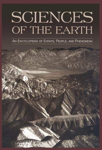 Sciences of the Earth: An Encyclopedia of Events, People, and Phenomena (Hardback)