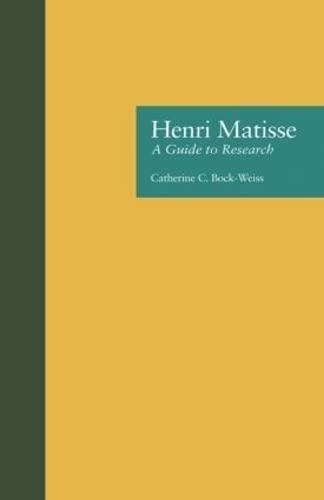 9780815300861: Henri Matisse: A Guide to Research (Artist Resource Manuals)