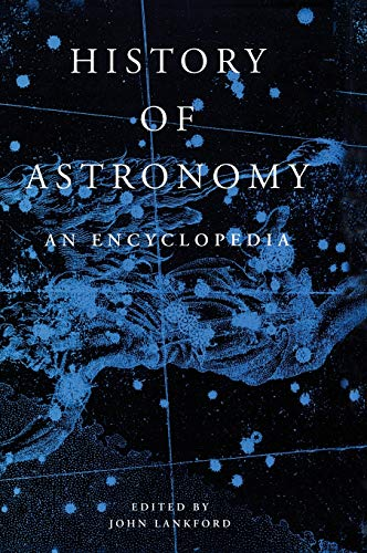 9780815303220: History of Astronomy: An Encyclopedia (Garland Encyclopedias in the History of Science)