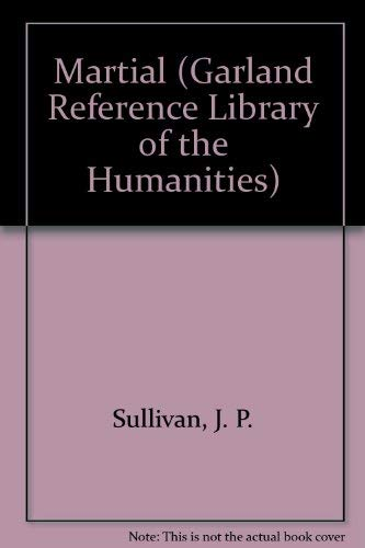 9780815303350: Martial (Garland Monographs in Medieval Literature)