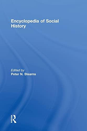 9780815303428: Encyclopedia of Social History (Garland Reference Library of Social Science)