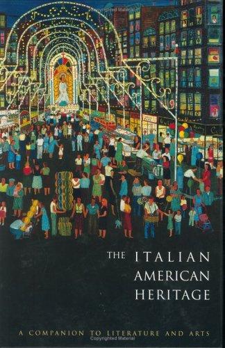 9780815303800: The Italian American Heritage: A Companion to Literature and Arts