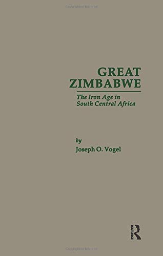 9780815303985: Great Zimbabwe: The Iron Age of South Central Africa (Garland Reference Library of the Humanities)