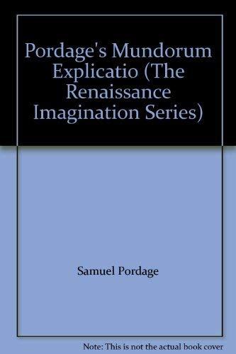 9780815304517: Pordage's Mundorum Explicatio (The Renaissance Imagination Series)