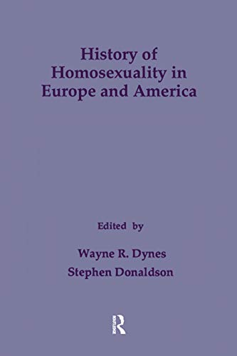 9780815305507: History of Homosexuality in Europe & America (Studies in Homosexuality)