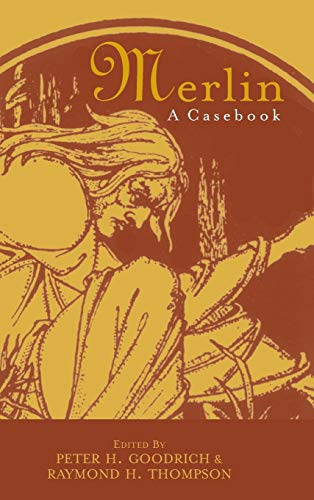Merlin: A Casebook (Arthurian Characters and Themes): Routledge