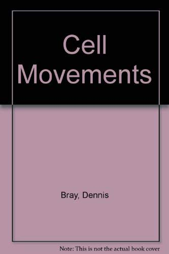 9780815307174: Cell Movements: From Molecules to Motility