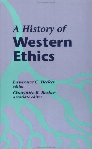 9780815307280: A History of Western Ethics (Garland Reference Library of the Humanities, Vol 1540)