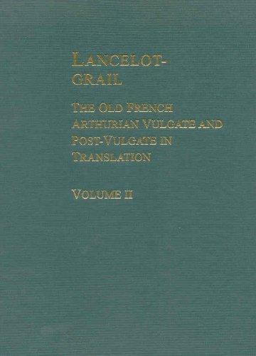 9780815307464: Lancelot-Grail: The Old French Arthurian Vulgate and Post-Vulgate in Translation, Volume 2 of 5