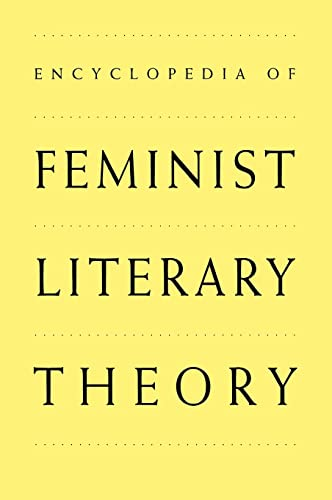 9780815308249: Encyclopedia of Feminist Literary Theory (Garland Reference Library of the Humanities)