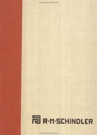 9780815308638: The Architectural Drawings of R.M. Schindler: The Architectural Drawing Collection, University Art Museum, University of California, Santa Barbara vol. 1