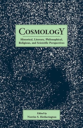 9780815309345: Cosmology: Historical, Literary,Philosophical, Religous and Scientific Perspectives (Garland Reference Library of the Humanities)