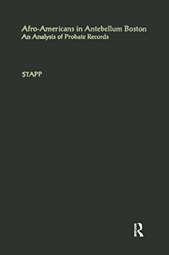 9780815311942: Afro-Americans in Antebellum Boston: An Analysis of Probate Records (Studies in African American History and Culture)