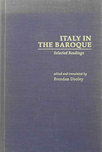 9780815312185: Italy in the Baroque: Selected Readings