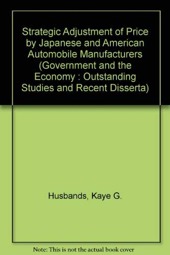 STRATEGIC ADJUSTMENT PRICE (Government and the Economy : Outstanding Studies and Recent Disserta): ...