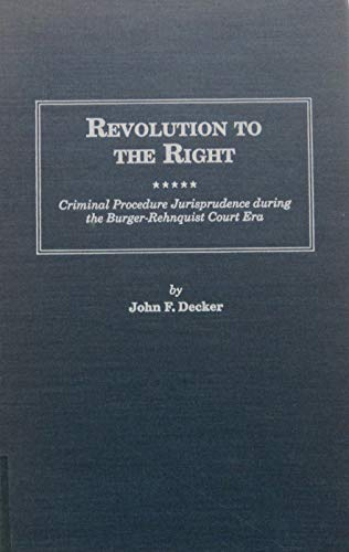 9780815312505: REVOLUTION TO RIGHT HC (Distinguished Studies in American Legal and Constitutional History)