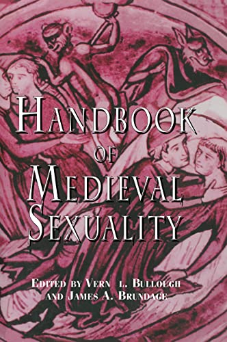 9780815312871: Handbook of Medieval Sexuality