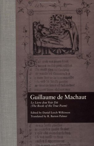 9780815313274: Guillaume de Machaut, Le Livre dou Voir Dit (The Book of the True Poem) (Garland Library of Medieval Literature)