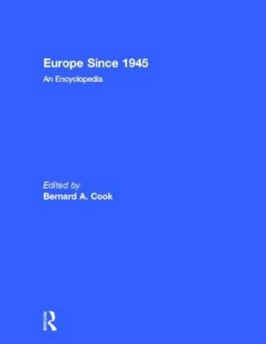 Europe Since 1945: An Encyclopedia (Hardback)