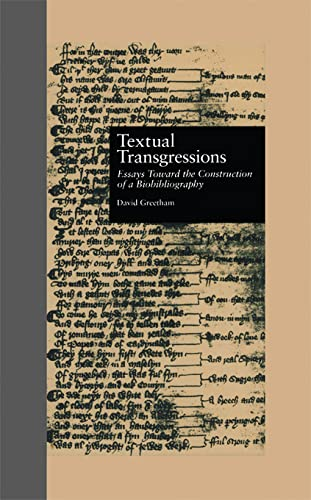9780815313403: Textual Transgressions: Essays Toward the Construction of a Biobibliography (Garland Reference Library of the Humanities)