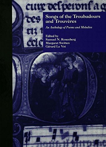 9780815313410: Songs of the Troubadours and Trouveres: An Anthology of Poems and Melodies (Garland Reference Library of the Humanities)