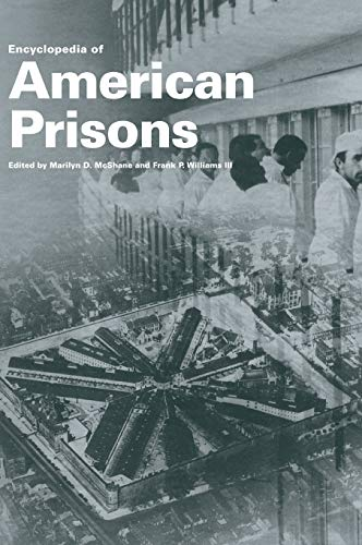 9780815313502: Encyclopedia of American Prisons (Garland Studies in the History of American Labor)