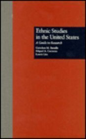 9780815314769: Ethnic Studies in the United States: A Guide to Research (Garland Reference Library of Social Science)