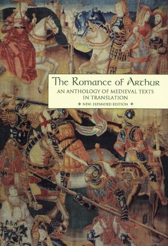 9780815315117: The Romance of Arthur: An Anthology of Medieval Texts in Translation (Garland Reference Library of the Humanities, Vol. 1267)