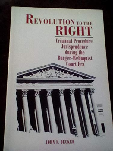 9780815315414: REVOLUTION TO RIGHT PB (American Legal & Constitutional History; Series of)
