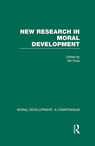 9780815315520: New Research in Moral Development (Moral Development: A Compendium) (Vol.5)