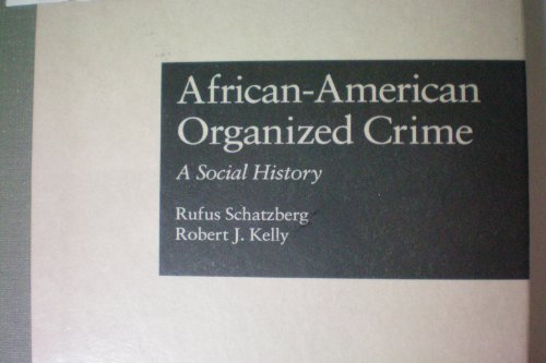 9780815315735: African-American Organized Cri (Garland Reference Library of Social Science:current Issues in Criminal Justice)